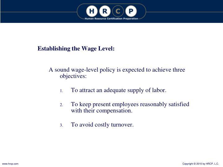 Establishing the Wage Level: