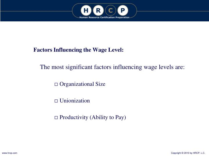 Factors Influencing the Wage Level: