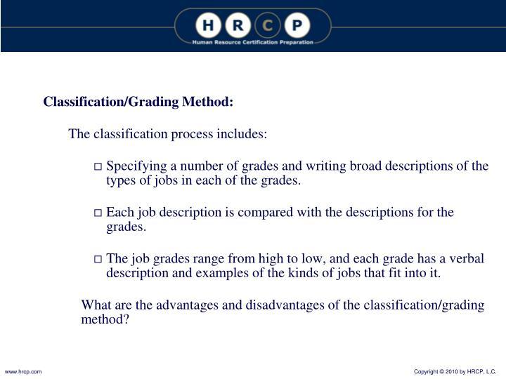 Classification/Grading Method: