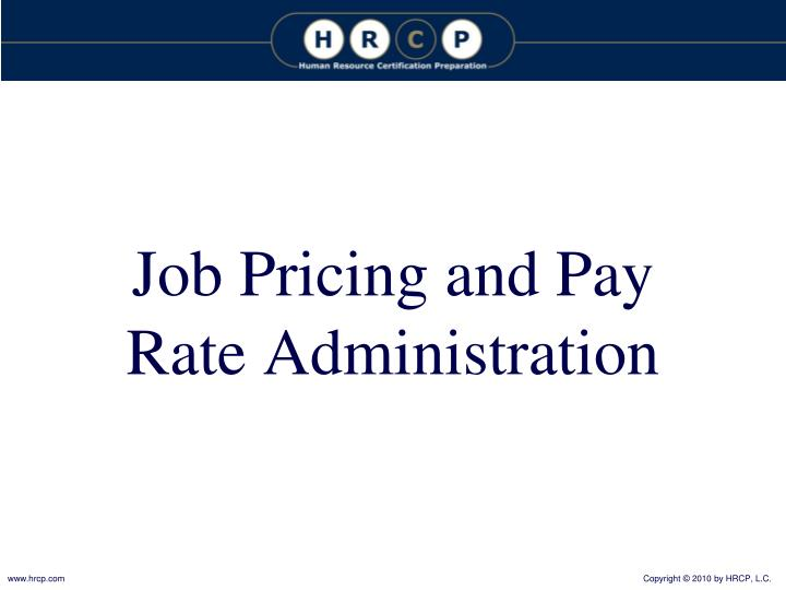 Job Pricing and Pay