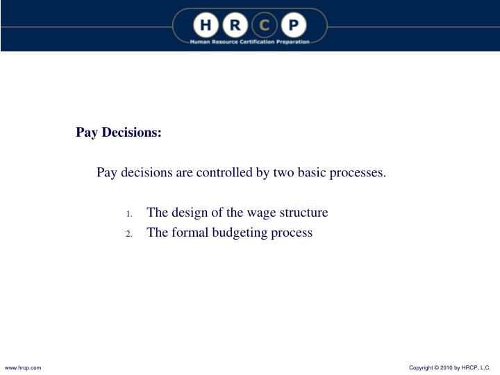 Pay Decisions: