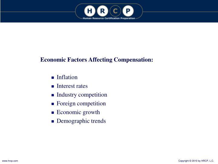 Economic Factors Affecting Compensation: