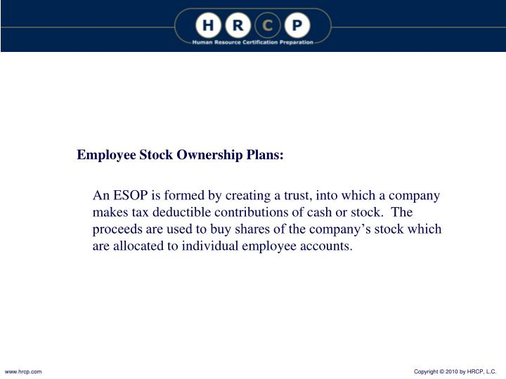 Employee Stock Ownership Plans: