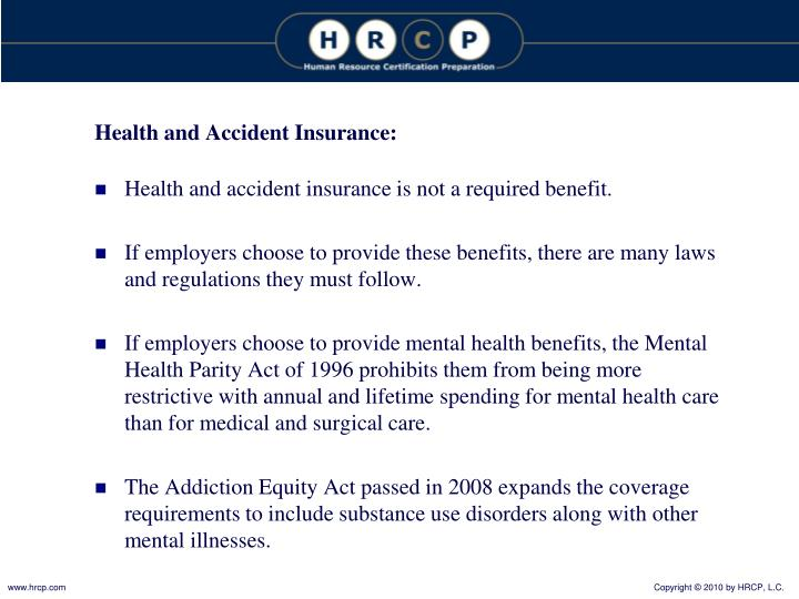 Health and Accident Insurance: