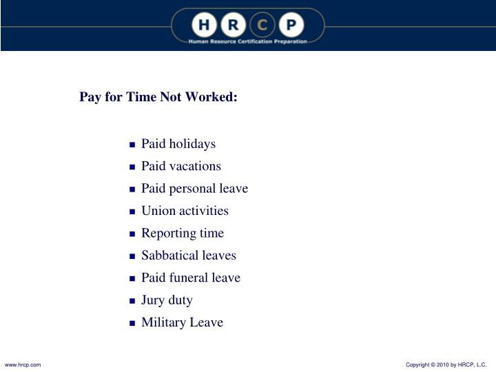 Pay for Time Not Worked: