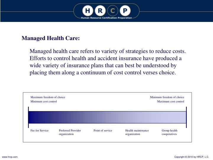 Managed Health Care: