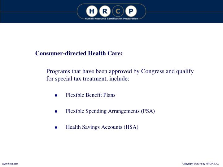 Consumer-directed Health Care:
