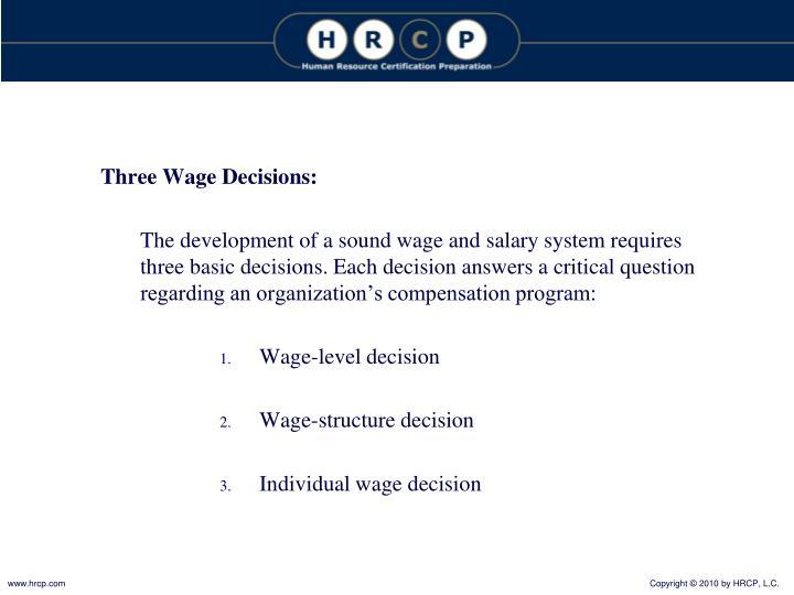 Three Wage Decisions: