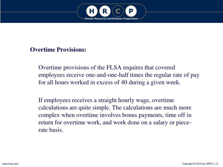 Overtime Provisions: