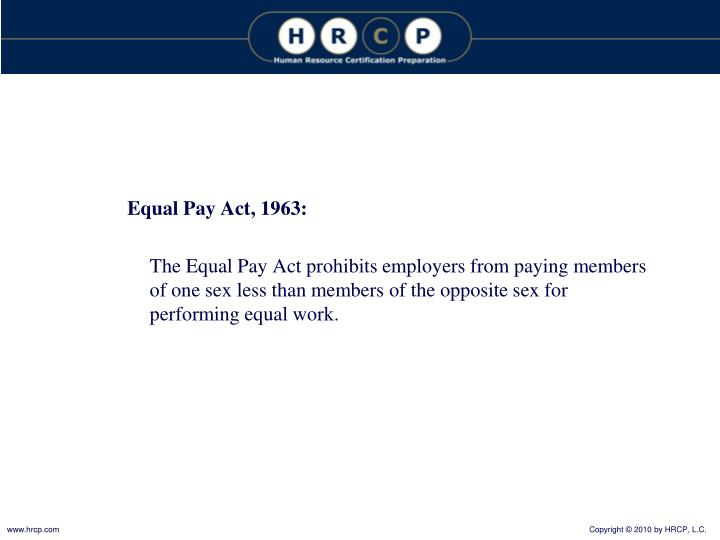 Equal Pay Act, 1963: