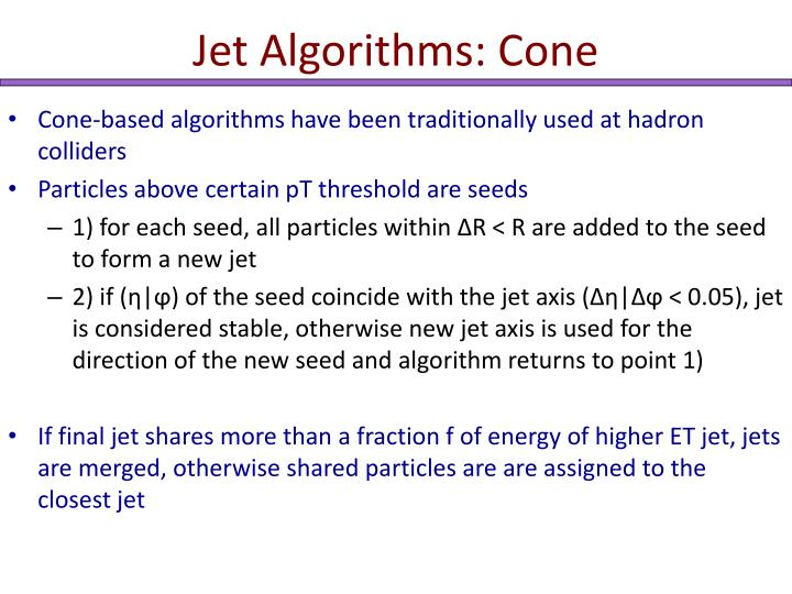 Jet Algorithms: Cone