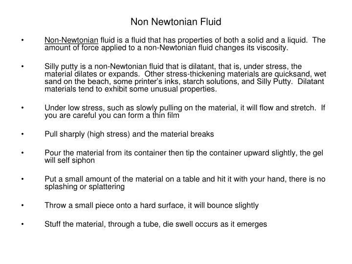 Non Newtonian Fluid