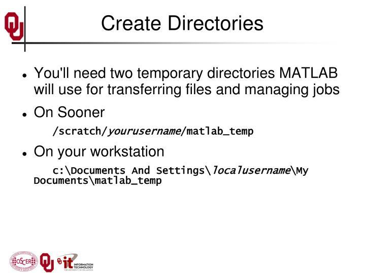 Create Directories