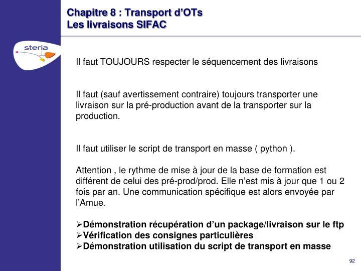 Chapitre 8 : Transport d'OTs