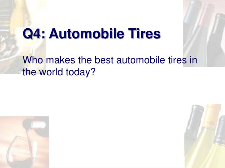 Q4: Automobile Tires
