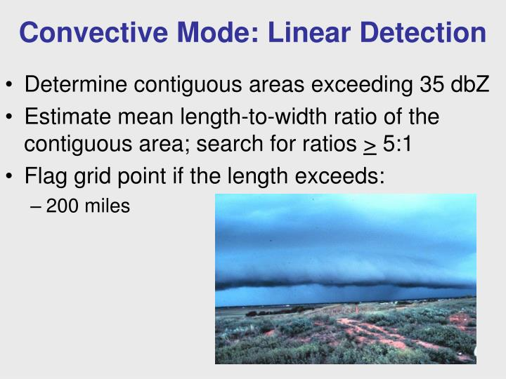Convective Mode: Linear Detection