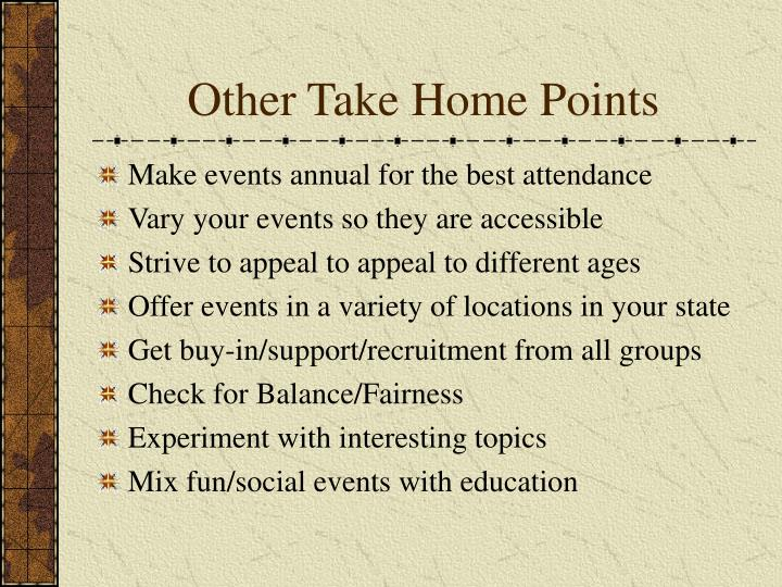 Other Take Home Points