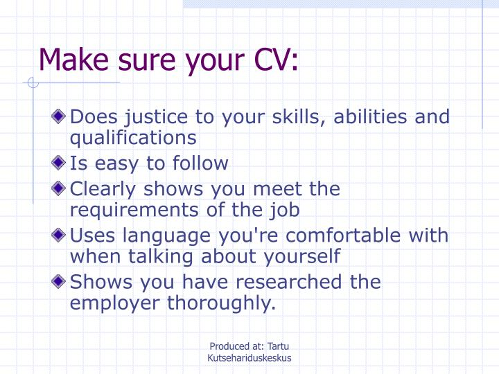 Make sure your CV: