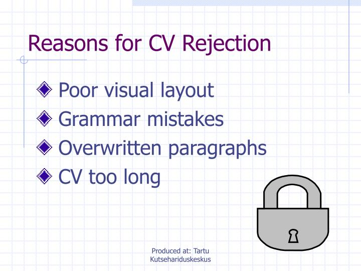 Reasons for CV