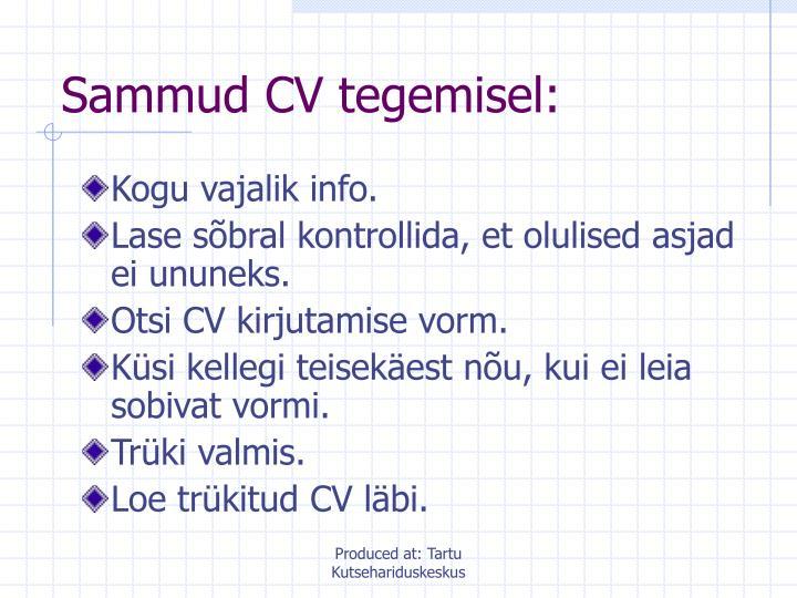 Sammud CV tegemisel: