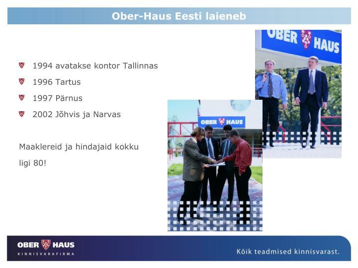 Ober-Haus Eesti laieneb