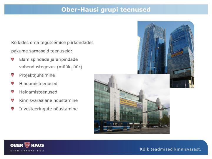 Ober-Hausi grupi teenused