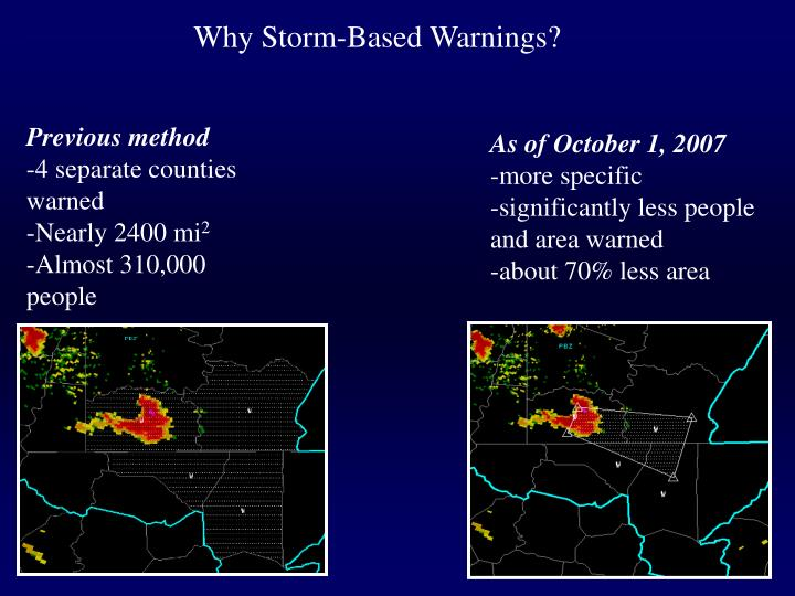 Why Storm-Based Warnings?