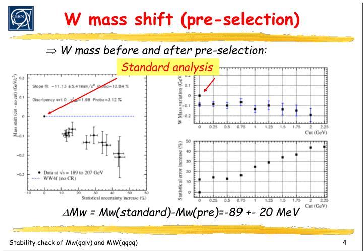 W mass shift (pre-selection)