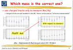 which mass is the correct one