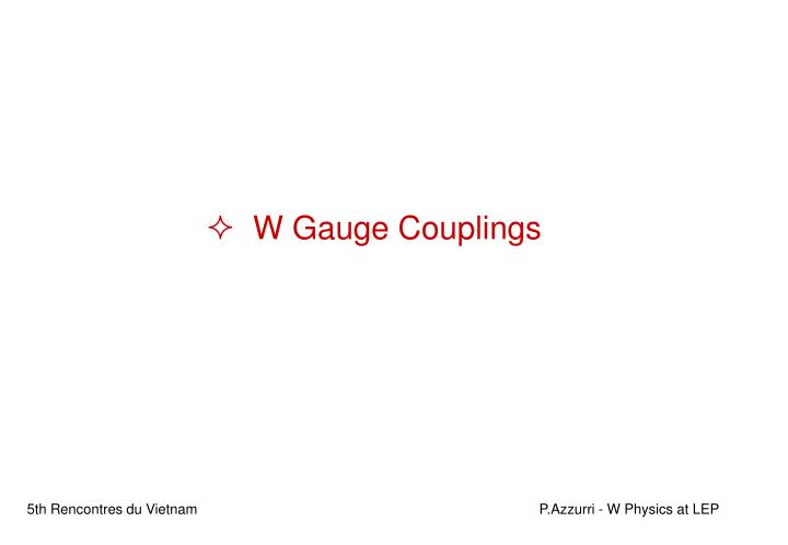 W Gauge Couplings