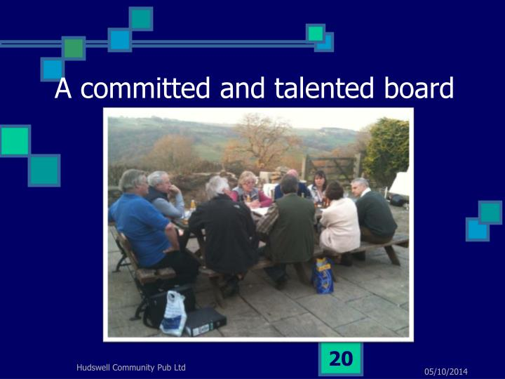 A committed and talented board