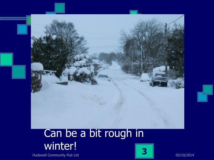 Can be a bit rough in winter!