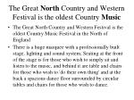 the great north country and western festival is the oldest country music