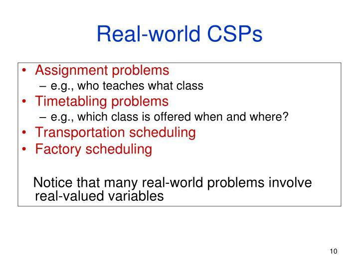 Real-world CSPs
