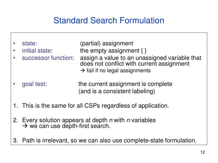 Standard Search Formulation