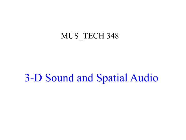 3 d sound and spatial audio