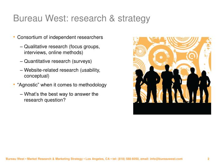 Bureau west research strategy