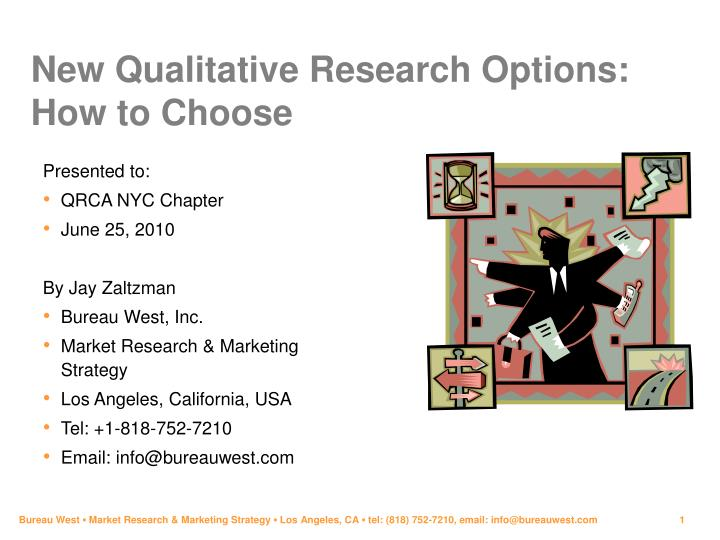 New qualitative research options how to choose