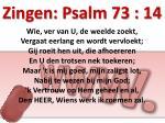 zingen psalm 73 14