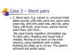 case 2 word pairs