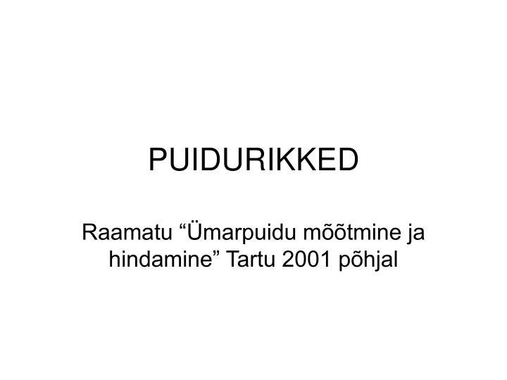 PUIDURIKKED