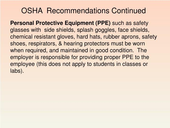 OSHA  Recommendations Continued