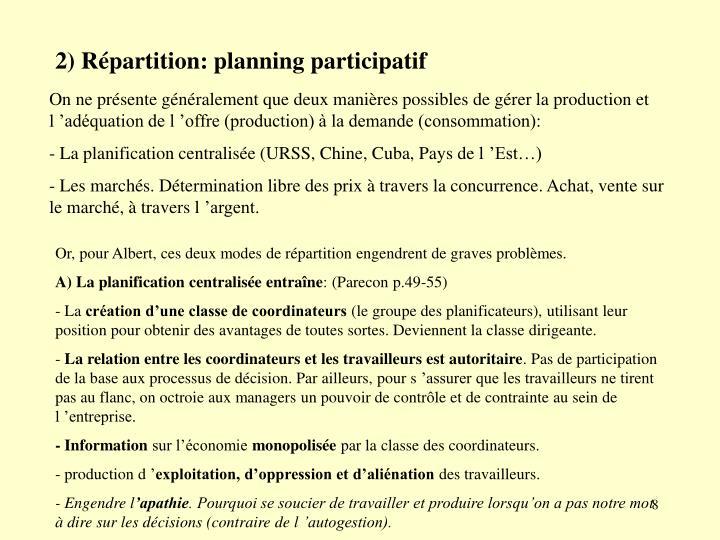 2) Répartition: planning participatif