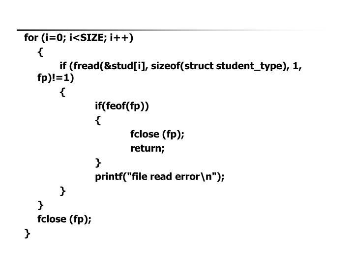 for (i=0; i<SIZE; i++)