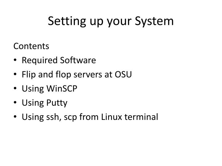Setting up your system