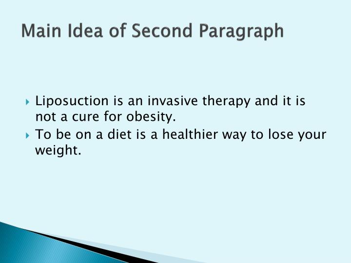 Main Idea of Second Paragraph