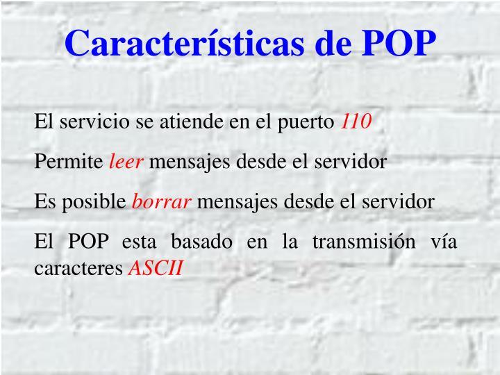 Características de POP