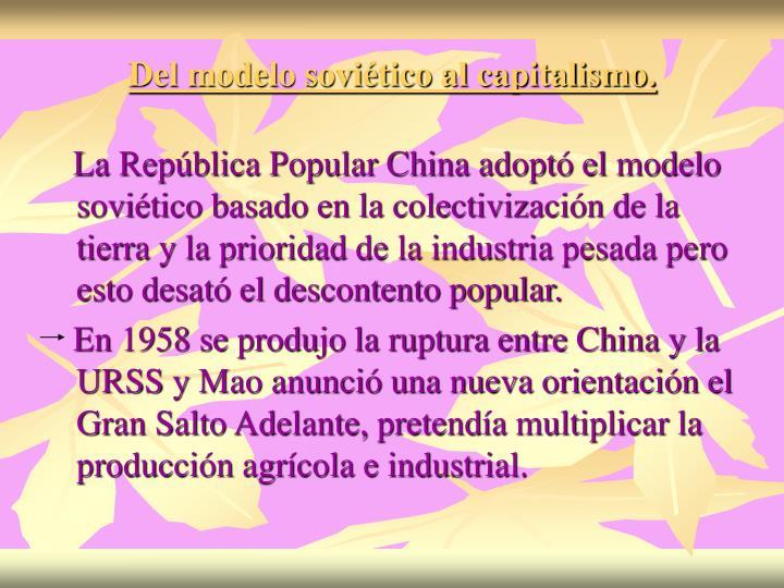 Del modelo soviético al capitalismo.