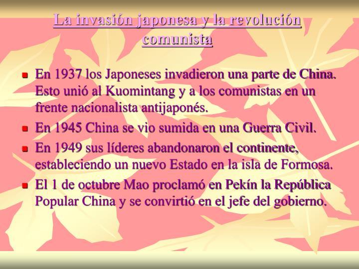 La invasión japonesa y la revolución comunista