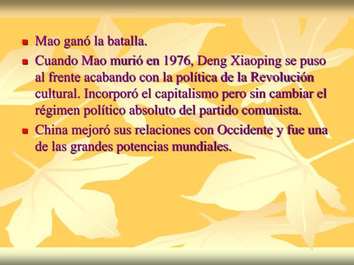 Mao ganó la batalla.